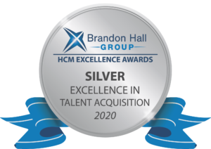 The Brandon Hall Group Silver Award for Excellence in Talent Acquisition under the Best Candidate Experience category